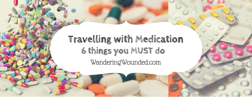 Travel with Medication: 6 Things You MUST Do!