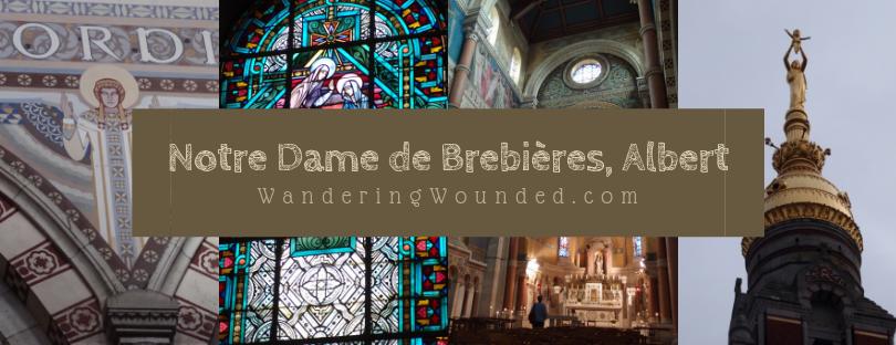 VISIT: Basilique Notre Dame de Brebières, Albert