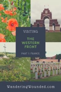 WanderingWounded.com | Visiting the Western Front: Somme Battlefield Pinterest