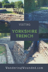 WanderingWounded.com | Yorkshire Trench