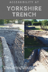 WanderingWounded.com | Yorkshire Trench Accessibility