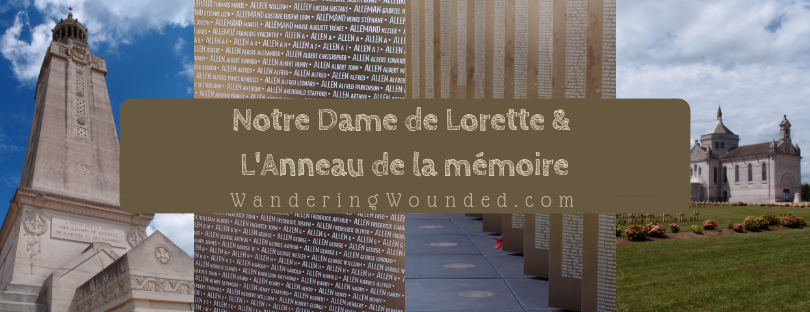 VISIT: Notre Dame de Lorette and L'Anneau de la mémoire