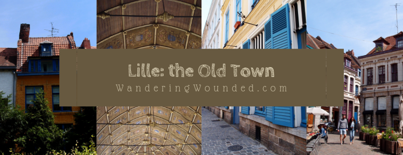 Lille: the Old Town – a gentle walk around the mediaeval city