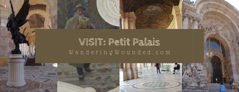 VISIT: Petit Palais, Musée des Beaux Arts de la Ville de Paris
