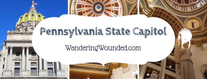 WanderingWounded.com | Pennsylvania State Capitol